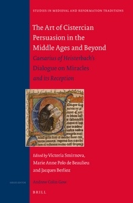 The Art of Cistercian Persuasion in the Middle Ages and Beyond